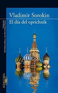 El Día del Oprichnik – Vladimir Sorokin
