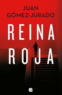 Reina Roja – Juan Gómez-Jurado