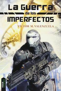 La Guerra de los Imperfectos – Víctor M. Valenzuela