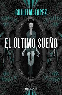 El último sueño – Guillem López