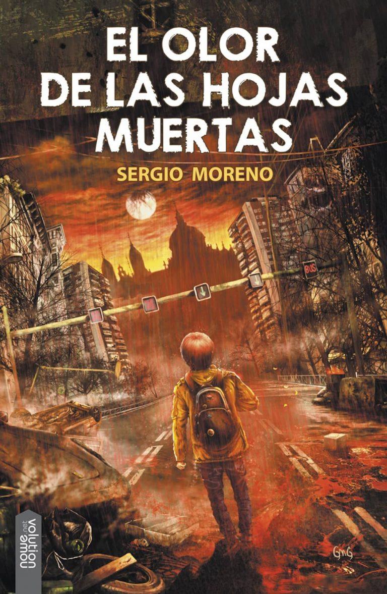 El Olor de las Hojas Muertas – Sergio Moreno