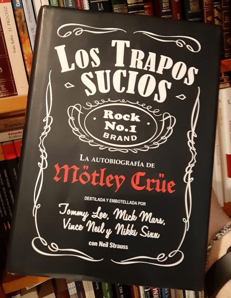 Mötley Crüe: los trapos sucios – Neil Strauss
