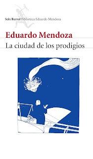 La ciudad de los prodigios – Eduardo Mendoza