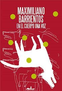 En el cuerpo una voz – Maximiliano Barrientos