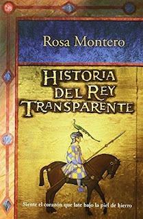 Historia del Rey Transparente – Rosa Montero