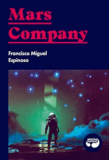 Mars Company – Francisco Miguel Espinosa
