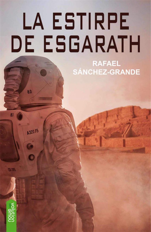 La estirpe de Esgarath – Rafael Sánchez-Grande