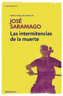 Las intermitencias de la muerte – José Saramago