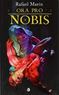 Ora Pro Nobis – Rafael Marín