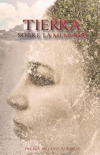 Tierra sobre la memoria – Estela Melero Bermejo