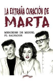 La extraña curación de Marta – Mercedes de Miguel, P.L. Salvador