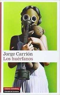Los Huérfanos – Jorge Carrión