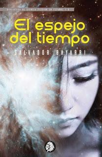El espejo del tiempo – Salvador Bayarri
