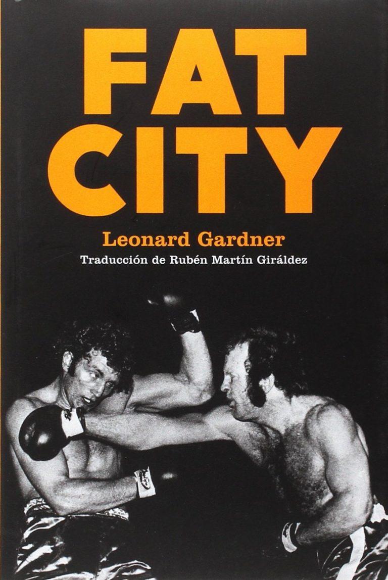 Fat City – Leonard Gardner