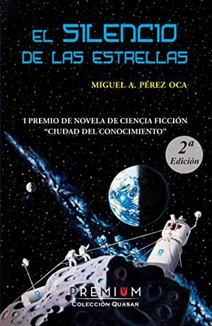 El silencio de las estrellas – Miguel Ángel Pérez Oca