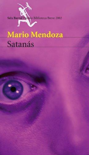 Satanás – Mario Mendoza