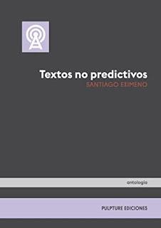 Textos no predictivos – Santiago Eximeno