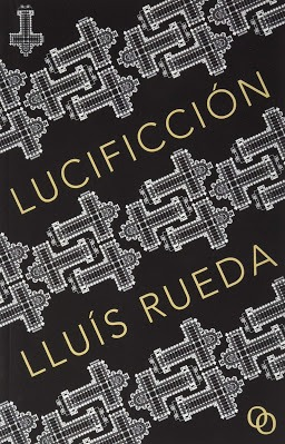 Lucificción – Lluís Rueda