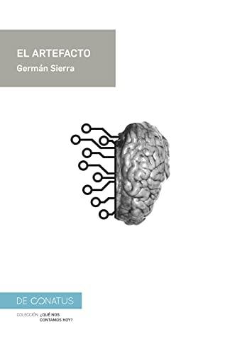 El artefacto – Germán Sierra