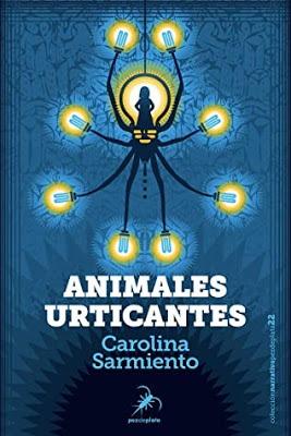 Animales urticantes – Carolina Sarmiento