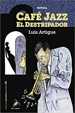 Café Jazz el destripador – Luis Artigue