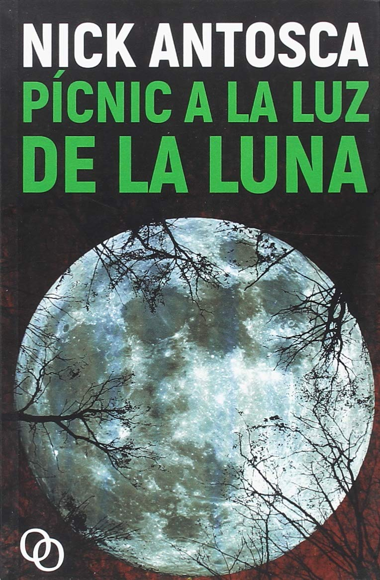 Pícnic a la luz de la luna – Nick Antosca
