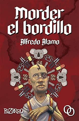 Morder el bordillo – Alfredo Álamo