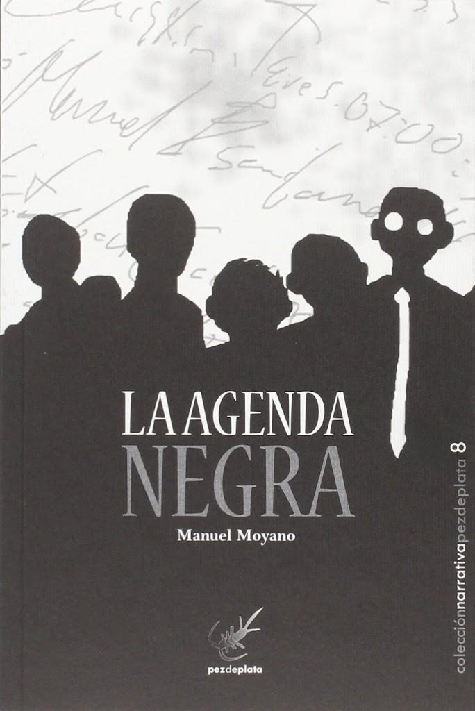 La agenda negra – Manuel Moyano