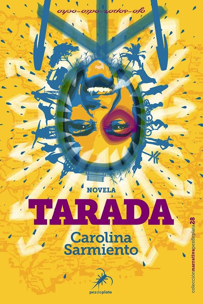Tarada – Carolina Sarmiento