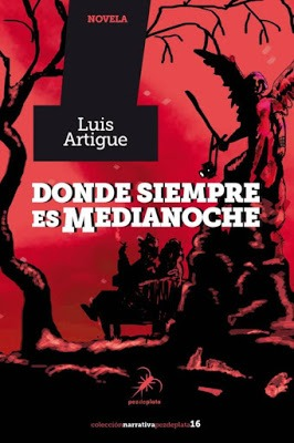 Donde siempre es medianoche – Luis Artigue