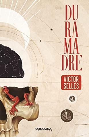 Duramadre – Víctor Sellés