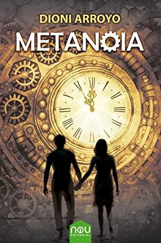 Metanoia – Dioni Arroyo