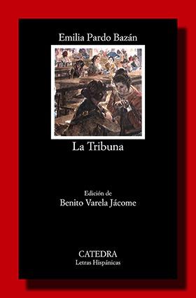 La tribuna – Emilia Pardo Bazán