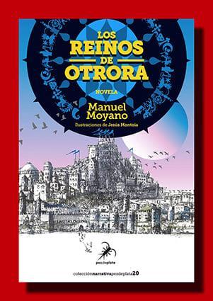 Los reinos de otrora – Manuel Moyano