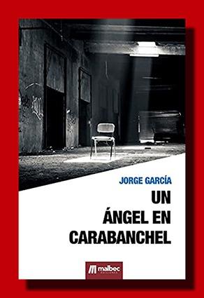 Un Ángel en Carabanchel – Jorge García