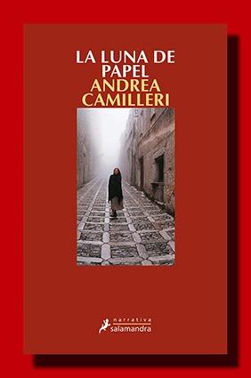 La luna de papel – Andrea Camilleri