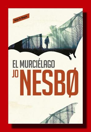 El murciélago – Jo Nesbø