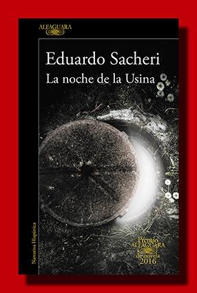 La noche de la usina – Eduardo Sacheri