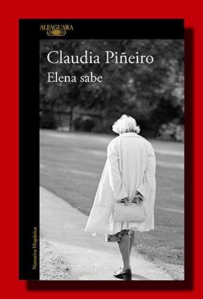 Elena sabe – Claudia Piñeiro