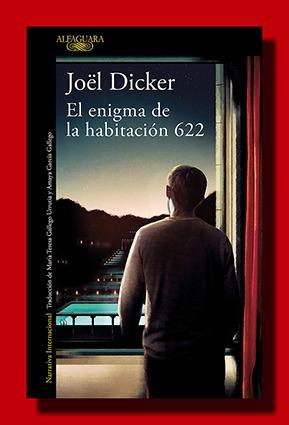 El enigma de la habitación 622 – Joël Dicker