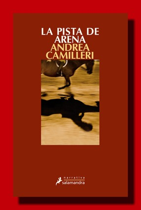 La pista de arena – Andrea Camilleri