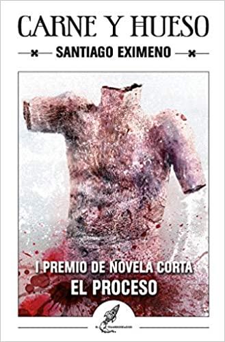 Carne y Hueso – Santiago Eximeno