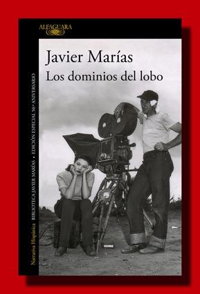 Los dominios del lobo – Javier Marías
