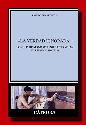 La verdad ignorada – Emilio Peral Vega